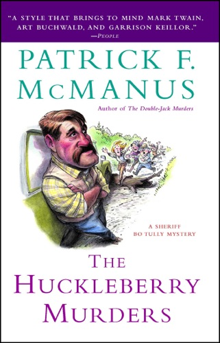 Patrick F. McManus - The Huckleberry Murders