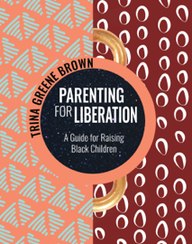 Parenting for Liberation