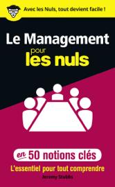 Le management pour les Nuls en 50 notions clés