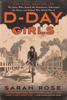 Sarah Rose - D-Day Girls  artwork