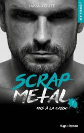 Scrap metal tome 1