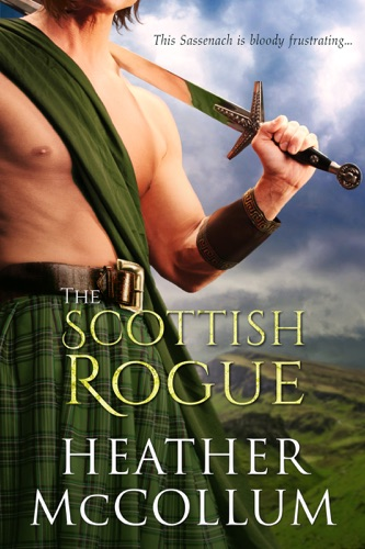 The Scottish Rogue - Heather McCollum - Heather McCollum