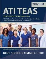 ATI TEAS Test Study Guide 2020 – 2021