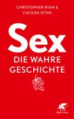 Sex - die wahre Geschichte