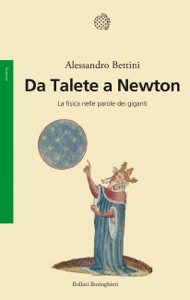 Da Talete a Newton da Alessandro Bettini