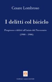 Download and Read Online I delitti col biciclo