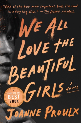 Joanne Proulx - We All Love the Beautiful Girls