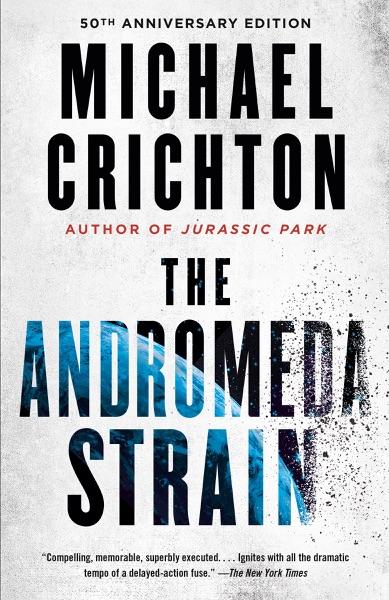 The Andromeda Strain - Michael Crichton book cover