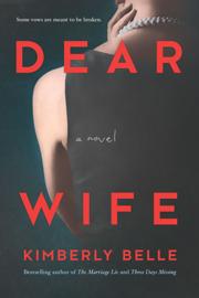 Dear Wife - Kimberly Belle book summary