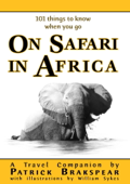 (101 things to know when you go) ON SAFARI IN AFRICA