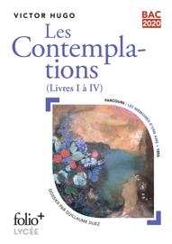 Les Contemplations - Livres I à IV (Bac 2020) - Édition enrichie avec dossier pédagogique « Les Mémoires d'une Âme »