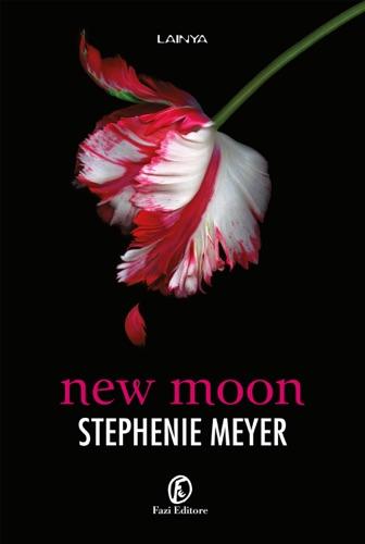 Stephenie Meyer - New Moon (edizione italiana)