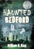 Haunted Bedford