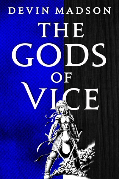 The Gods of Vice