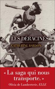 Les Déracinés par Catherine Bardon Couverture de livre