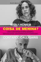 Maria Homem & Contardo Calligaris - Coisa de menina? artwork