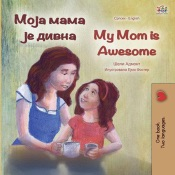 Download and Read Online Моја мама је дивна My Mom is Awesome
