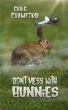 Don't Mess With Bunnies