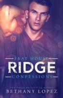 Frat House Confessions: Ridge ebook Download