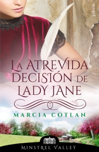 La atrevida decisión de Lady Jane (Minstrel Valley 14) Book Cover