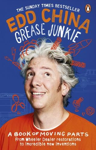 Edd China - Grease Junkie