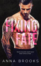 Fixing Fate - Anna Brooks book summary