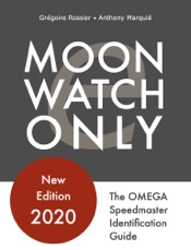 Moonwatch Only - The Speedmaster Identification Guide