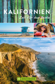 Bruckmann Reiseführer Kalifornien: Zeit für das Beste