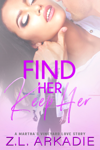 Find Her, Keep Her