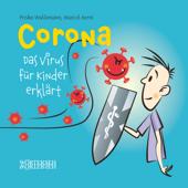Corona– Das Virus für Kinder erklärt