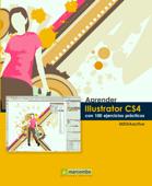 Aprender Illustrator CS4 con 100 ejercicios prácticos
