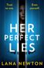 Lana Newton - Her Perfect Lies Grafik