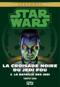Star Wars légendes - La Croisade noire du Jedi fou : tome 2