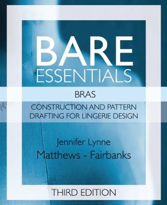 Bare Essentials: Bras - Third Edition