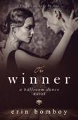 The Winner: A Ballroom Dance Novel