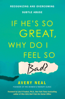 If He's So Great, Why Do I Feel So Bad? ebook Download