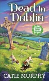 Dead in Dublin - Catie Murphy