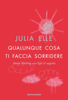 Julia Elle - Qualunque cosa ti faccia sorridere artwork