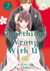 Something's Wrong With Us Volume 2