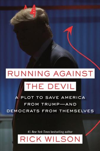 Running Against the Devil - Rick Wilson
