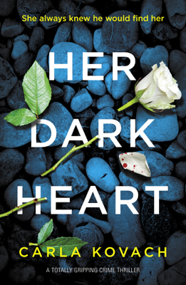 Carla Kovach - Her Dark Heart book