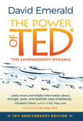 The Power of TED* (*The Empowerment Dynamic)