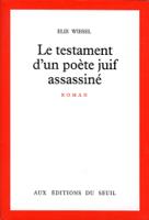 Le Testament d'un poète juif assassiné