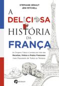 A Deliciosa História da França Book Cover