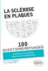 La sclérose en plaques en 100 Questions/Réponses