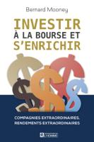 Download and Read Online Investir à la Bourse et s'enrichir