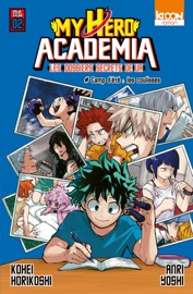 Roman My Hero Academia Les dossiers secrets de UA T02 Camp d'été : les coulisses PDF Download