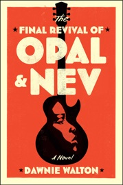 The Final Revival Of Opal Nev