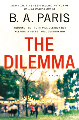 B A Paris - The Dilemma book