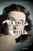 Download and Read Online La única mujer